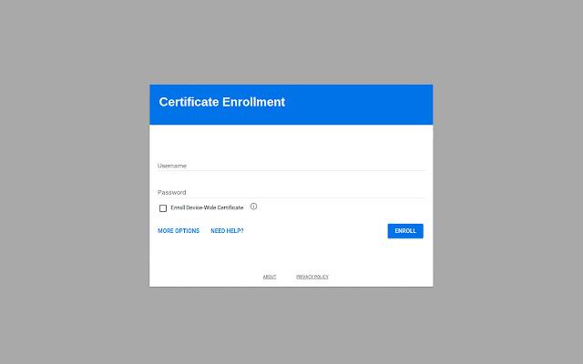 Certificate Enrollment for Chrome OS