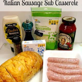 Italian Sausage Sub Casserole.