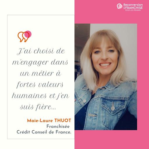Témoignage d'Anne Laure THIOT franchisée Crédit Conseil de France