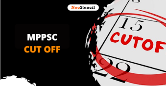 MPPSC Cut off 2020: Expected and Previous Year Cut off Score