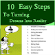 10 Easy Steps To Turning Dreams Into Reality for PC-Windows 7,8,10 and Mac