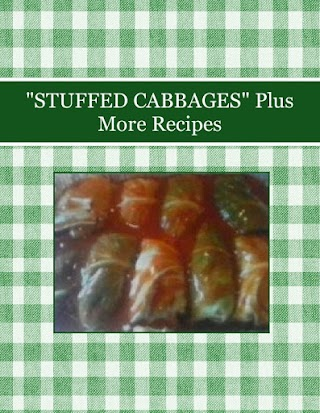 """""""STUFFED CABBAGES"""" Plus More Recipes"""