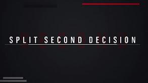 Split Second Decision thumbnail