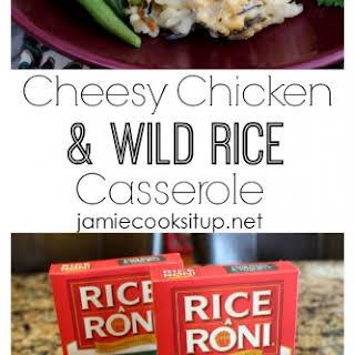 Cheesy Chicken and Wild Rice Casserole.