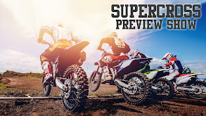 Supercross Preview Show thumbnail
