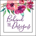 Behind the Designs Craft Blog