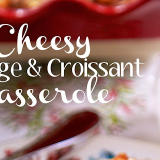 Cheesy Sausage and Croissant Casserole Recipe