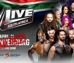 WWE Live South Africa : Ticketpro Dome