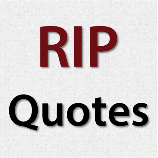 Rip Quotes RIP Quotes & Condolence Messages   Apps on Google Play Rip Quotes