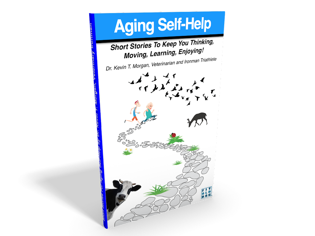aging-self-help short stories to keep you thinking, moving, learning, enjoying.
