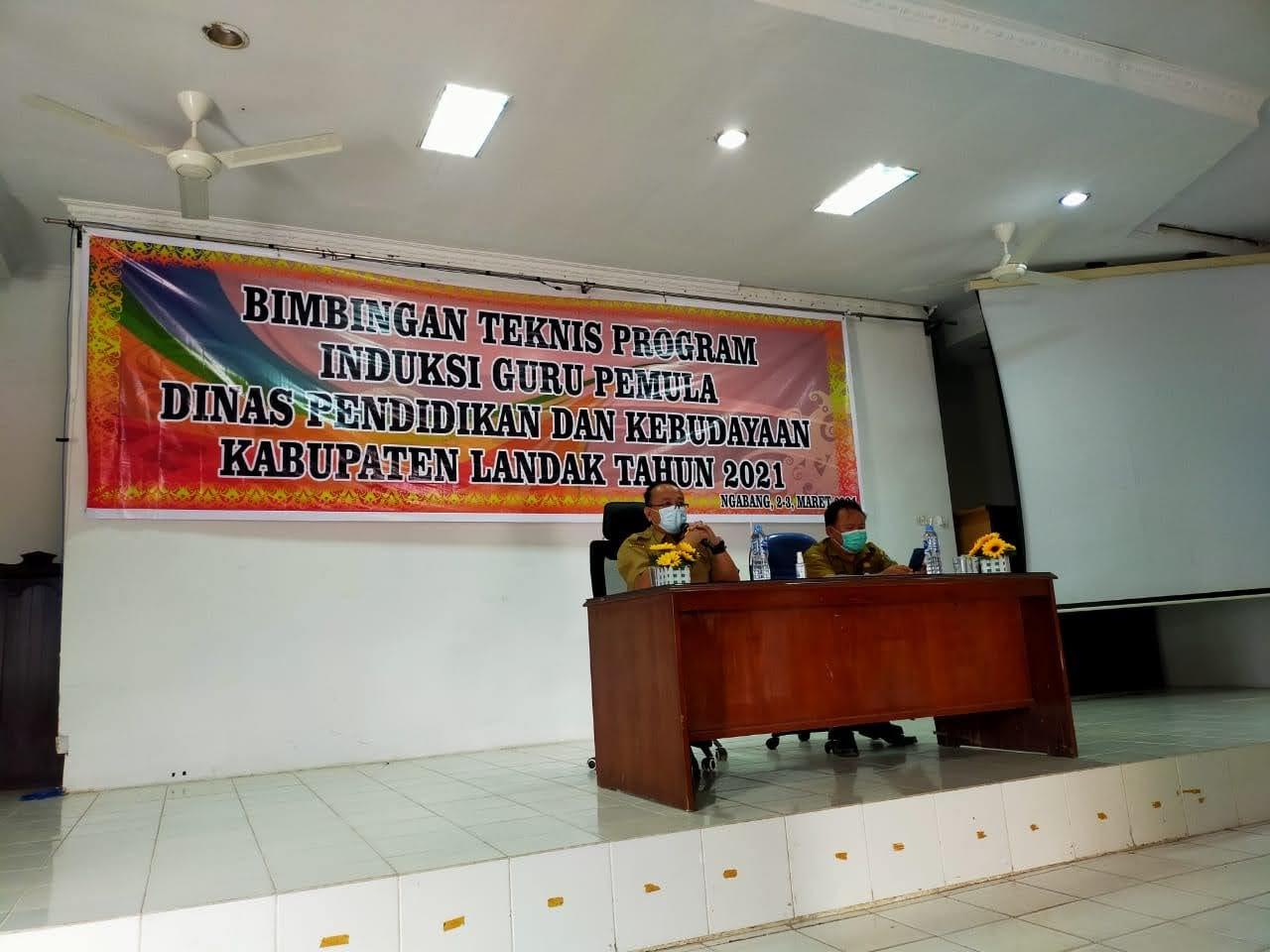 Bimbingan Teknis Program Induksi Guru Pemula Yang Diangkat Sebagai CPNS Kabupaten Landak