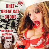 Chef Great Kat Cooks Beethoven's Macaroni And Cheese