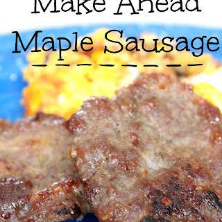 Make Ahead Maple Sausage.