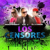 Los Censores (feat. Mike Moonnight & Dj Coms)