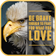 Courage Quotes Download on Windows