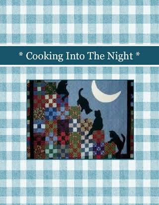 * Cooking Into The Night *
