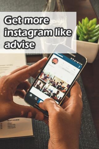 Get more instagram like advise