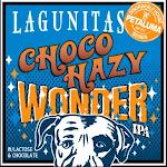 Lagunitas Choco Hazy Wonder