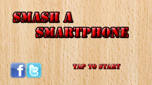 Smash a Smartphone