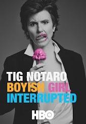 Tig Notaro: Boyish Girl Interrupted