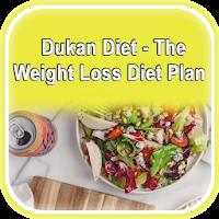 Dukan Diet - The Weight Loss Diet Plan