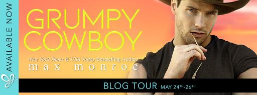 BLOG TOUR ~~ Grumpy Cowboy by Max Monroe