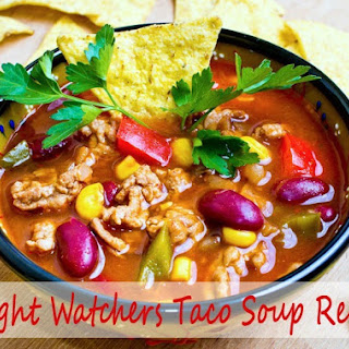 Weight Watchers Taco Soup.