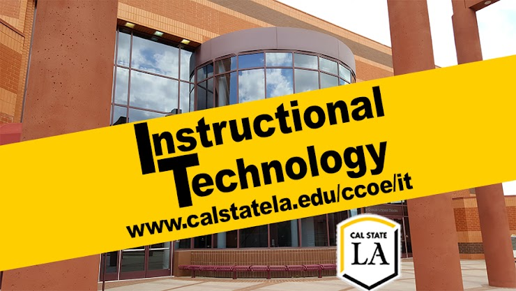 Instructional Technology at Cal State LA