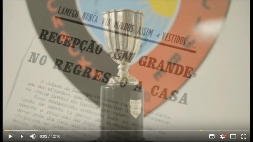 Vídeo - Documentário - Cracks Clube de Lamego - 37 anos de campeões nacionais