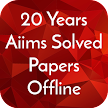 20 Years Aiims Solved Papers Offline APK
