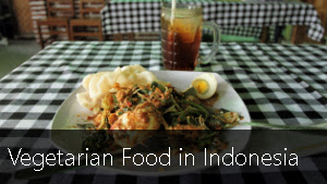 Vegetarian Food in Indonesia