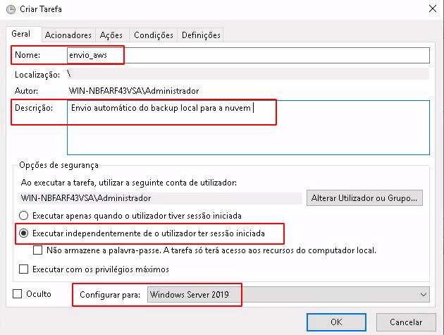 Janela de opções com Nome, Descrição, Executar independentemente do utilizador ter sessão iniciada e Configurar para destacados em vermelho na aba Geral.
