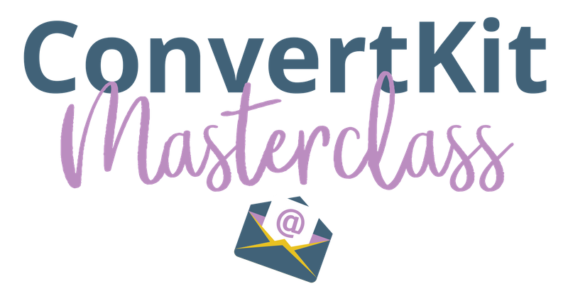 ConvertKit Masterclass