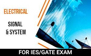 Electrical – Signal & System Course For GATE/IES Exam 2019