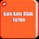 Download Kata Bijak Naruto For PC Windows and Mac