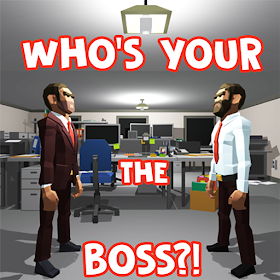 WHO'S YOUR THE BOSS?!