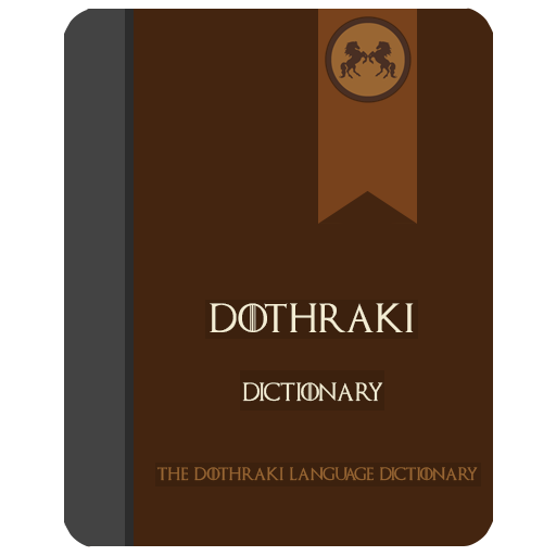 Dothraki Language Dictionary - Learn Dothraki Android APK Download Free By Zyx