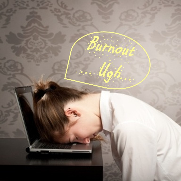 "Woman with her face on laptop keyboard. Caption: ""Burnout ... Ugh..."""