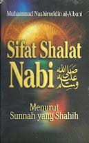 Sifat Shalat Nabi SAW Menurut Sunnah yang Shahih | RBI