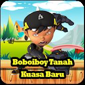 Bo2iboy Tanah Kuasa Baru