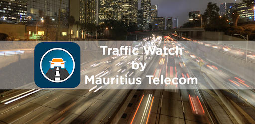 Traffic Watch - Apps on Google Play