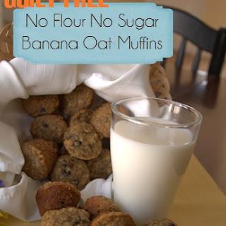 No Sugar No Flour Banana Oat Muffins