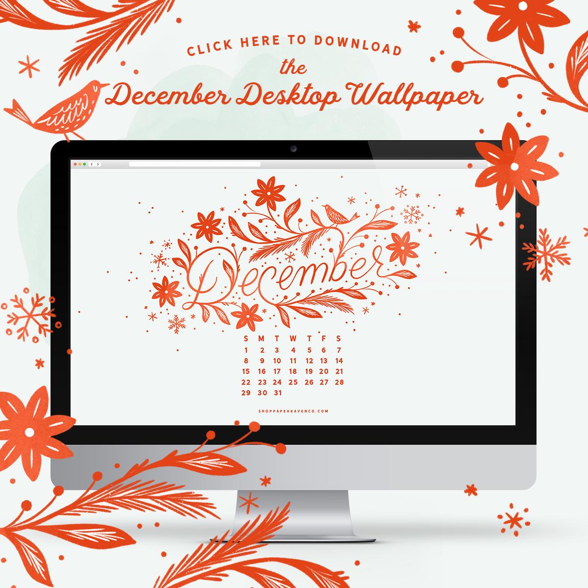 December 2019 Desktop Wallpaper by Paper Raven Co. | www.ShopPaperRavenCo.com #dressyourtech #desktopwallpaper