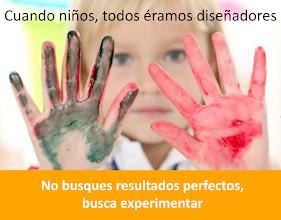 Photo: cuando niños, todos éramos diseñadores. no busques resultados perfectos, busca experimentar