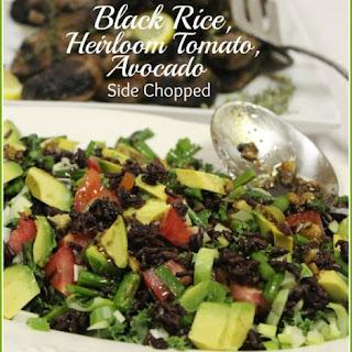 Black Rice, Heirloom Tomato, Avocado Side Chopped
