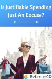 Is Justifiable Spending Just An Excuse? thumbnail