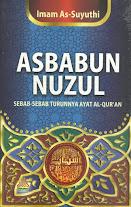 Asbabun Nuzul, Sebab-Sebab Turunnya Ayat Al-Qur'an | RBI