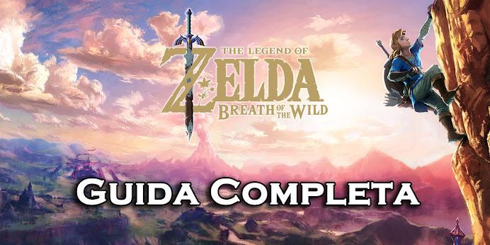 Guida Legend of Zelda Breath of the Wild: Segreti e Trucchi