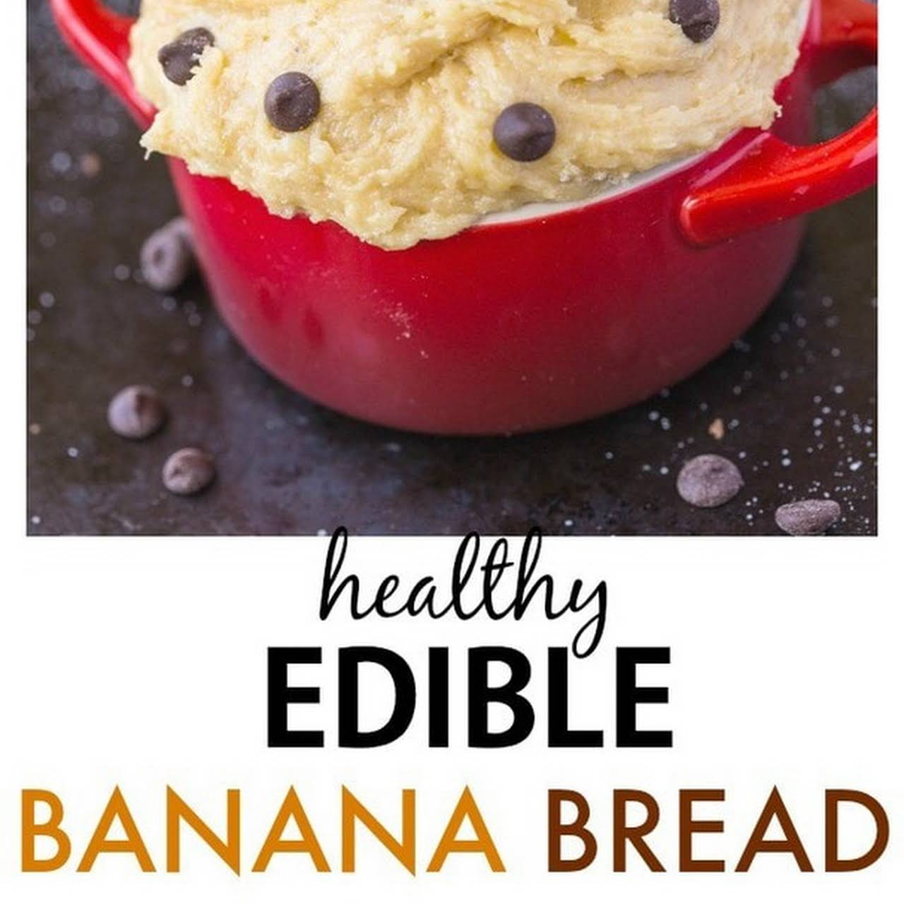 Healthy Edible Banana Bread Batter for one