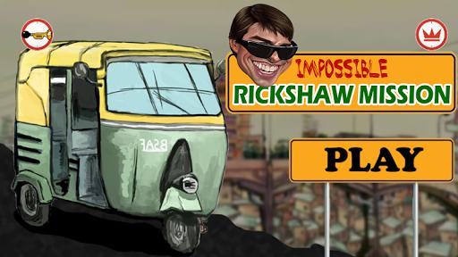 Impossible Rickshaw Mission